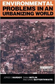 Environmental Problems in an Urbanizing World: Finding Solutions